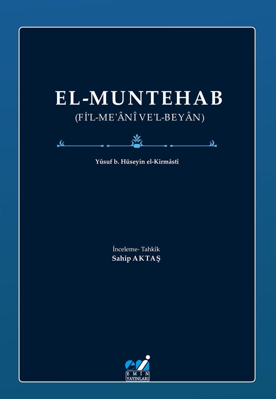 EL-MUNTEHAB (Fİ'L-ME'ÂNÎ VE'L-BEYÂN)
