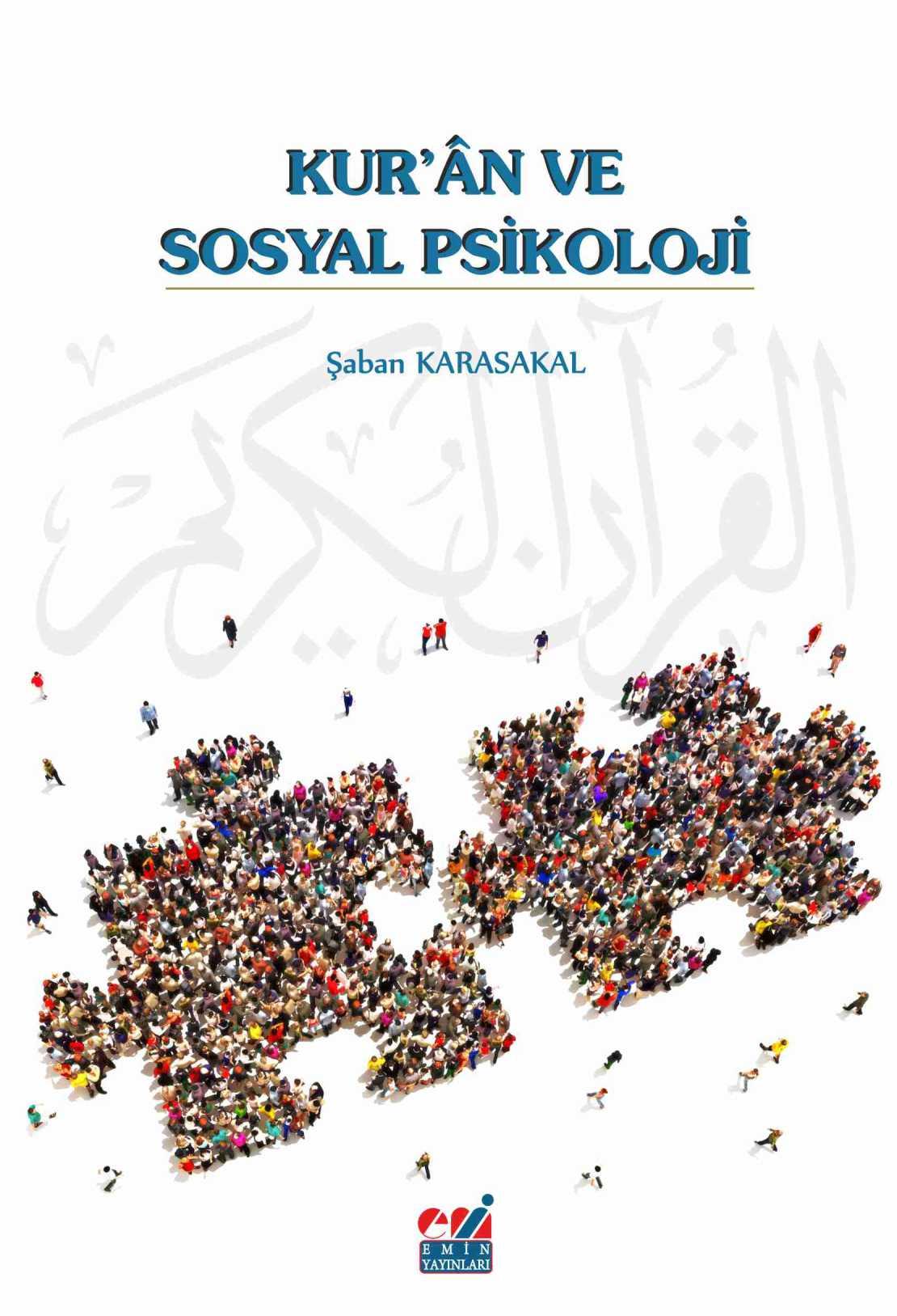 KUR'ÂN VE SOSYAL PSİKOLOJİ